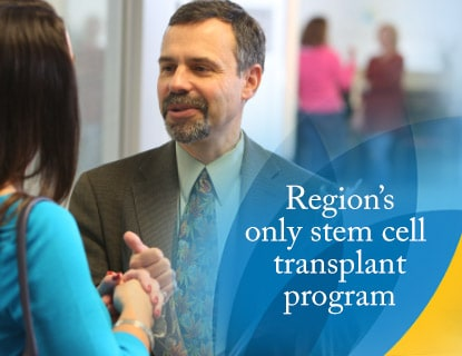 Region's only stem cell transplant program
